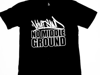 No Middle Ground T-Shirt main photo
