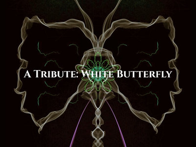 A Tribute: White Butterfly main photo
