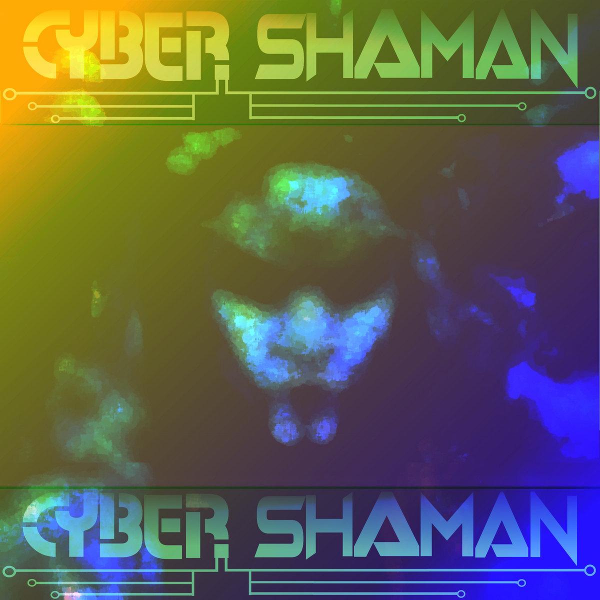 Cyber Shaman 2018 Cyber Shaman