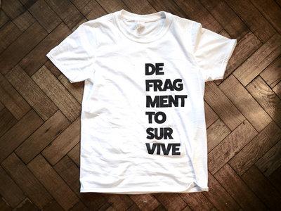 Defragment to Survive White T-Shirt main photo