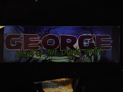 GEORGE/Night Of The Living Synth Bumper Sticker main photo