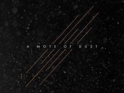 A Mote Of Dust - s/t main photo
