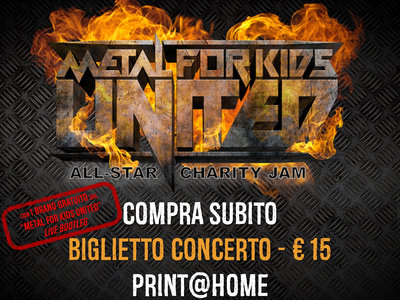 """Ticket/Biglietto - Metal For Kids. United! All-Star Charity Jam - 25/05/2019 - includes a """"free download"""" of 1 live song taken from MFK 2016 main photo"""