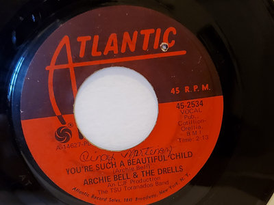 YOUR SUCH A BEAUTIFUL CHILD-ARCHIE BELL & THE DRELLS - VG main photo