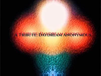 A Tribute: Daydream Anonymous main photo