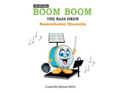 Boom Boom the Bass Drum - BoomWhacker Ensemble main photo