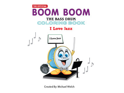 Boom Boom the Bass Drum - I Love Jazz - Coloring Book main photo