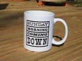 Sunday Morning Coming Down Mug photo