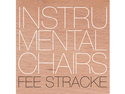 Fee Stracke - Instrumental Chairs (CD UTR 4863) main photo