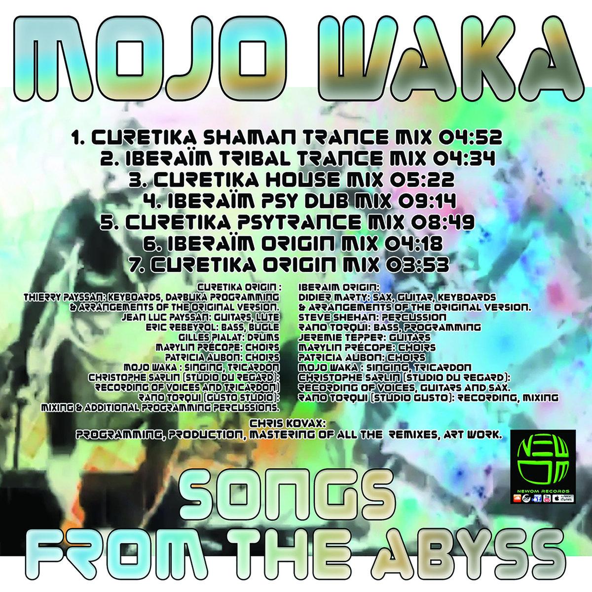 Mojo Waka-Songs From The Abyss   newom records