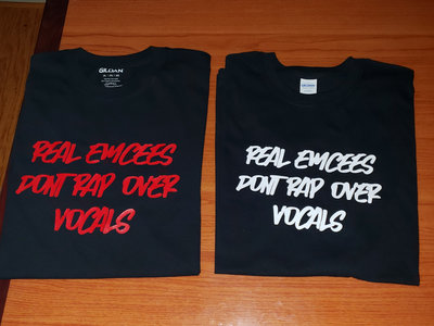"""""""Real Emcees Dont Rap Over Vocals"""" Tee (Limited Edition) main photo"""