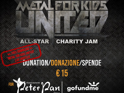 "DONAZIONE/DONATION - Metal For Kids. United! All-Star Charity Jam - includes a ""free download"" of 1 live song taken from MFK 2016 main photo"