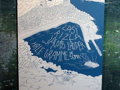 Last Rizla 23.12.2016 Poster (w/ Jacob's Ladder & Half Gramme of Soma) main photo