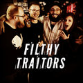 Filthy Traitors image