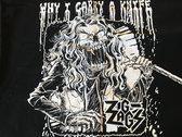 """Why I Carry A Knife"" T-Shirt photo"