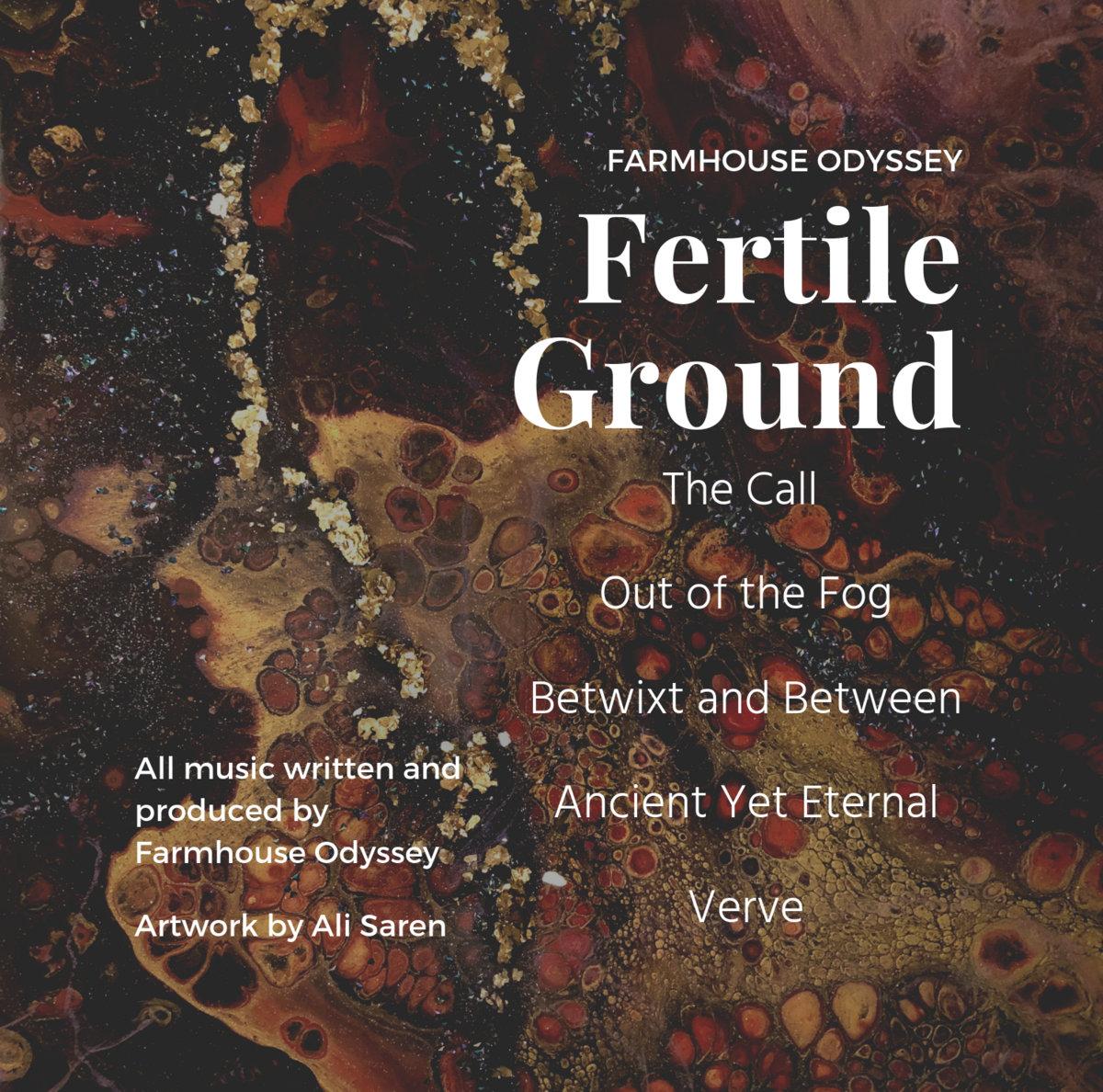 Fertile Ground | Farmhouse Odyssey