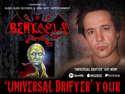 Bent Self 'Universal Drifter Tour' (San Diego) with special guests main photo