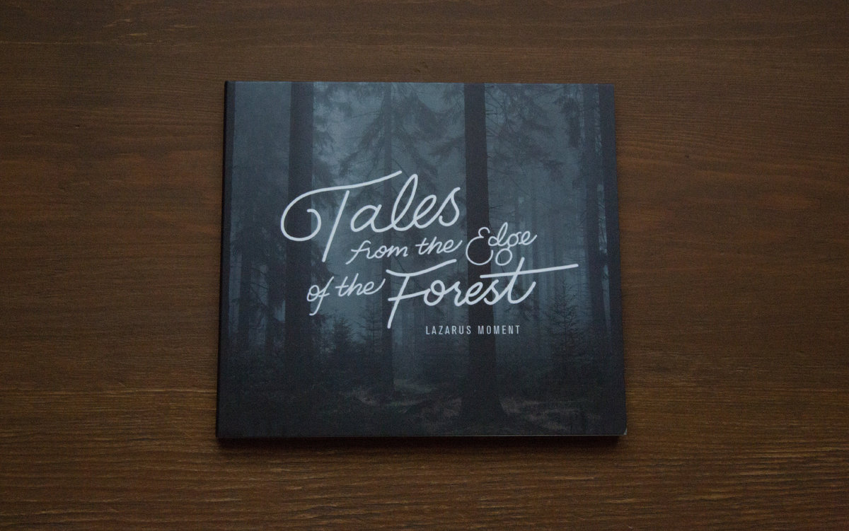 Tales From the Edge of the Forest   Lazarus Moment