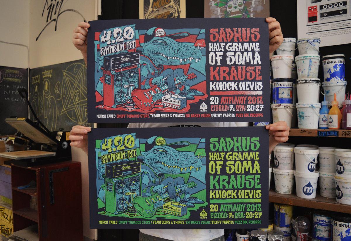 4 20 Symposium Fest Poster (Sadhus, Half Gramme of Soma, Krause