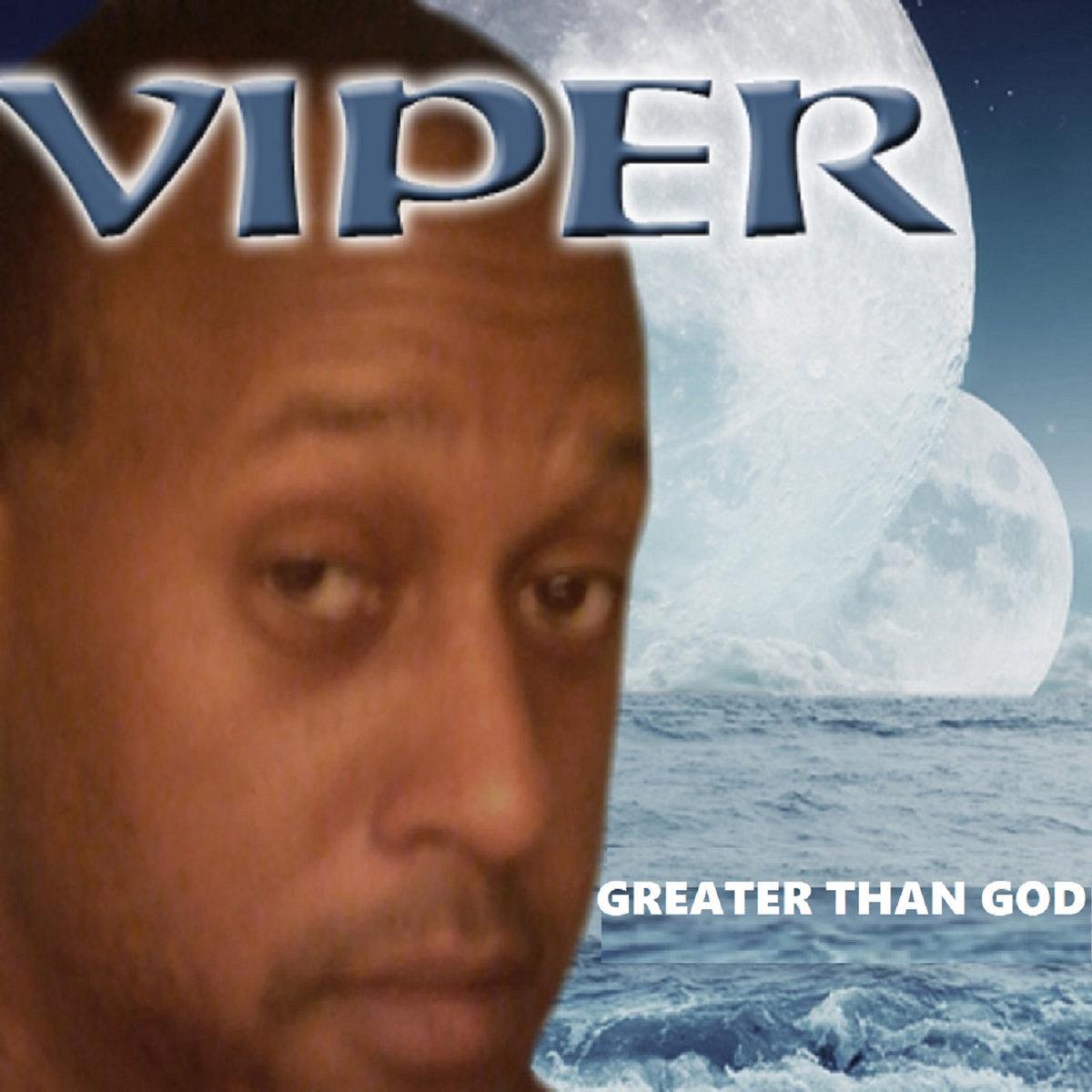 Stronger Than GOD   Viper