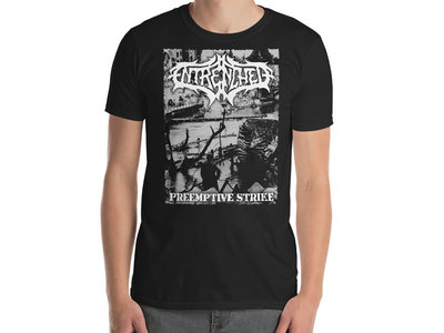 Entrenched - Preemptive Strike T-Shirt main photo