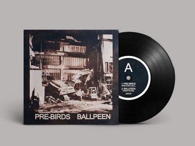 "Pre-Birds/Ballpeen - split 7"" EP main photo"