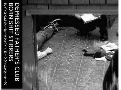 Born Shit Stirrers - Depressed Father's Club CD main photo