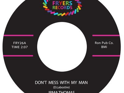 "Irma Thomas - Don't Mess With My Man (7"" Vinyl) **SALE** main photo"