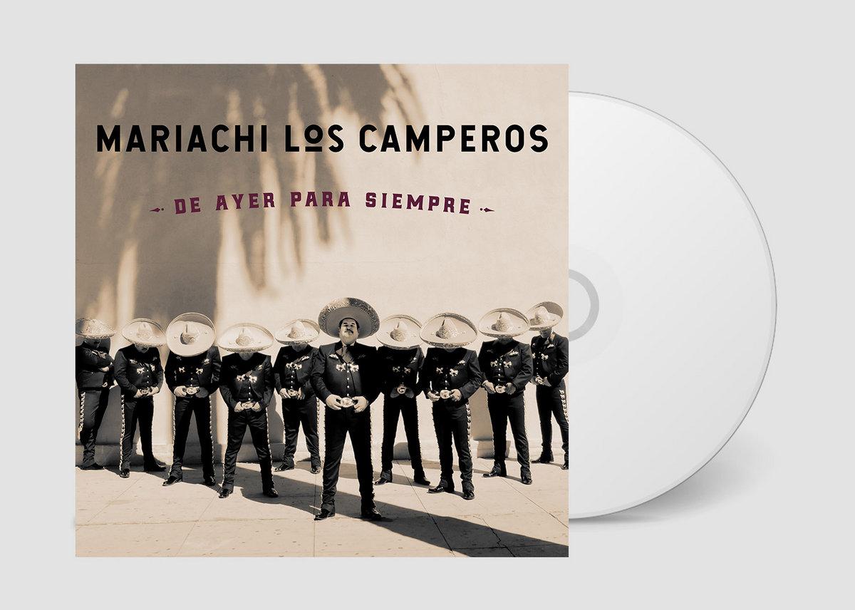Resultado de imagen para De Ayer Para Siempre, Mariachi Los Camperos