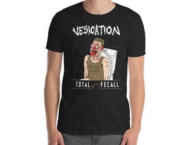 Vesication - Total Fecall T-Shirt main photo