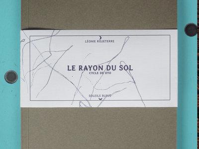 """Livre """"Le Rayon du Sol"""" (Premier tirage) main photo"""