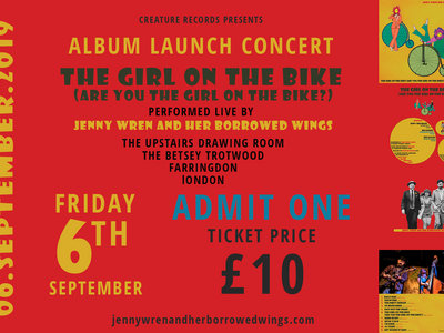 Ticket for Album Launch Concert 06.SEP.19. Live performance of THE GIRL ON THE BIKE (are you the girl on the bike?) At The Betsey Trotwood main photo