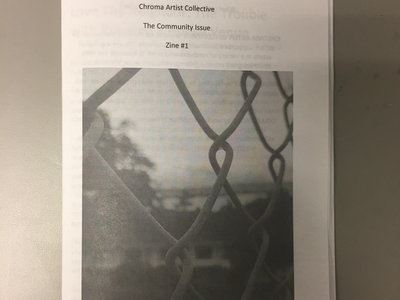 Chroma Artist Collective Zine #1: The Community Issue main photo
