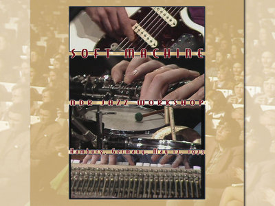 SOFT MACHINE - NDR Jazz Workshop, Hamburg, Germany, May 17, 1973 (DVD/CD - Cuneiform Records) main photo