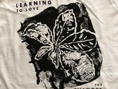 Learning To Love Tees - White OR Black photo