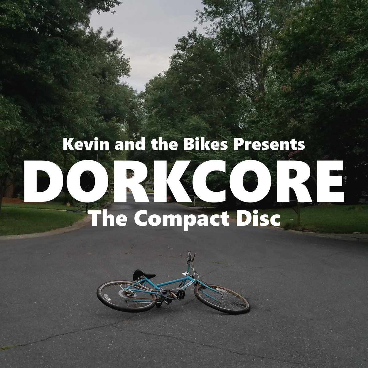 Dorkcore: The Compact Disc   Kevin and the Bikes