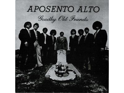 GOODBY OLD FRIENDS - APOSENTO ALTO - LP main photo