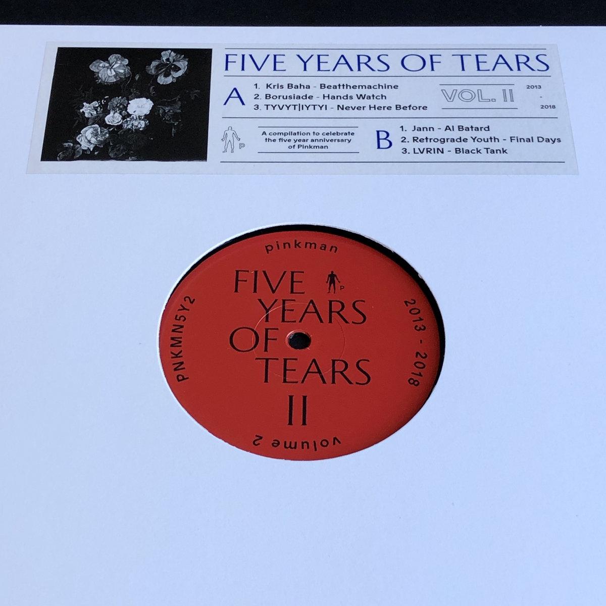 Five Years of Tears Vol  2 | Pinkman
