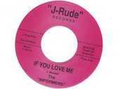 IF YOU LOVE ME - THE INFORMERS - NM photo