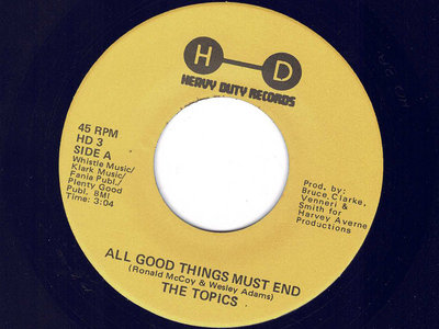ALL GOOD THINGS MUST END - THE TOPICS - NM main photo
