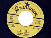 GIRL DONT CARE / MY LOVE - GENE CHANDLER - NM photo
