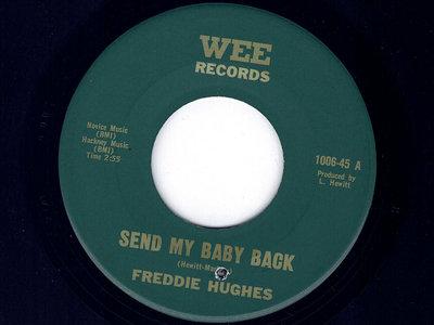 SEND MY BABY BACK - FREDDIE HUGHES - NM main photo