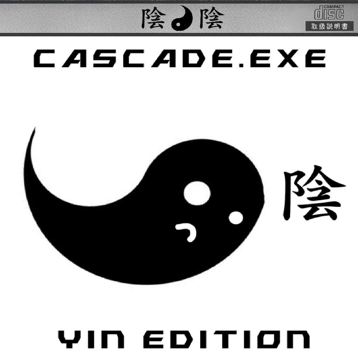 CASCADE   EXE [YIN EDITION] | Seaside Tapes
