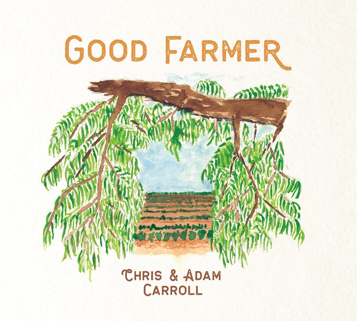 Good Farmer | Adam Carroll