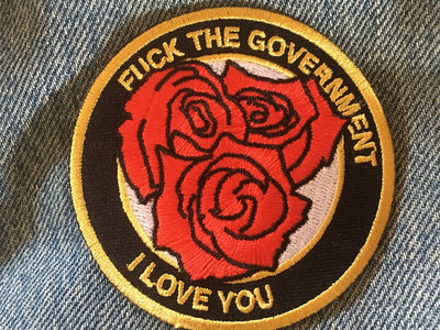 """""""Fuck the Government, I Love You"""" iron-on embroidered patch main photo"""