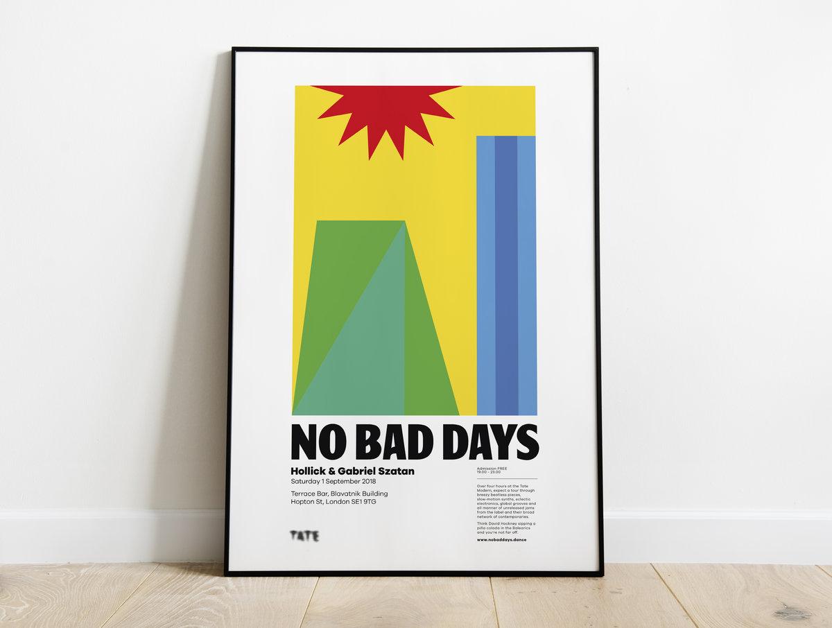 No Bad Days At Tate Modern No Bad Days