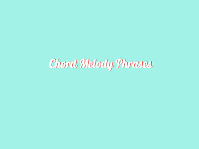 Chord Melody Phrases (1) main photo