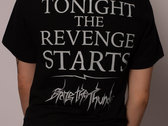 """Tonight the Revenge Starts T-Shirt"" photo"