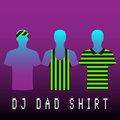 DJ Dad Shirt image