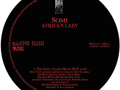 "Sacred Rhythm Music Presents: SOMI "" African Lady "" 7inch Vinyl Version - Available Now! main photo"